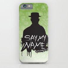 Say My Name - Heisenberg (Silhouette version) iPhone 6s Slim Case