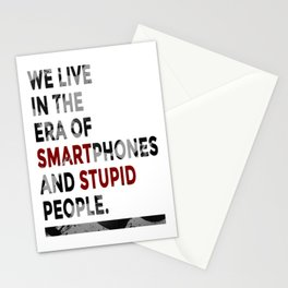 Smartphones Stupid People Stationery Cards