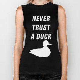 Never trust a duck Biker Tank
