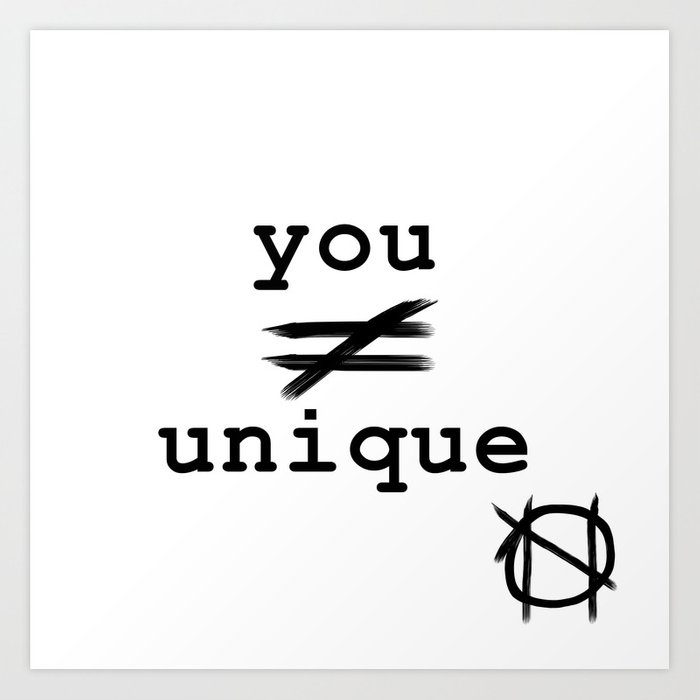 You Do Not Equal Unique Art Print By Nihilist Society6