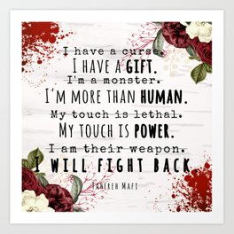 I Will Fight Back - Shatter Me by Tahereh Mafi Art Print