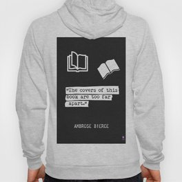 Ambrose Bierce quote Hoody