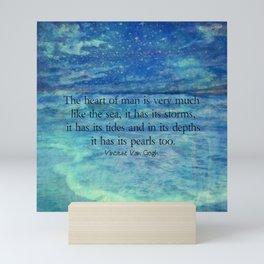 Inspirational ocean sea quote Mini Art Print