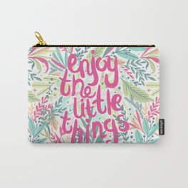 Enjoy The Little Things (Quotation Series) Carry-All Pouch