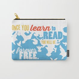 Forever Free - Just Read Carry-All Pouch
