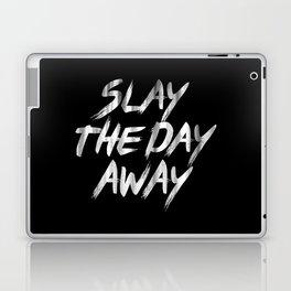 Slay The Day Away Dirty Vintage Brush Typography Laptop & iPad Skin