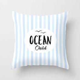 OCEAN CHILD HAND WRITTEN BY SUBGRL Throw Pillow