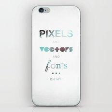 Pixels Vectors Fonts iPhone & iPod Skin