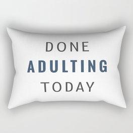 Done Adulting Rectangular Pillow