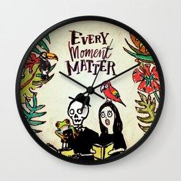 Every moment matter Wall Clock