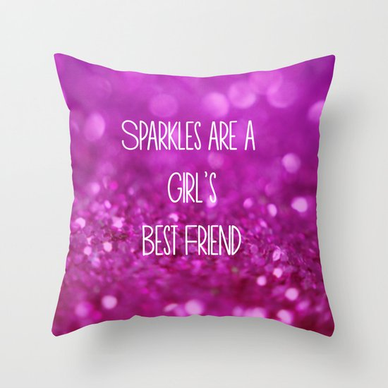 Sparkles are a Girl's Best Friend Throw Pillow