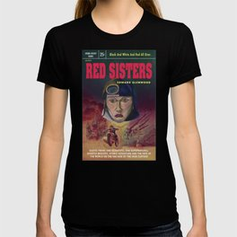 """""""Red Sisters"""" Book Cover T-shirt"""