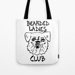 Bearded Ladies Club Tote Bag