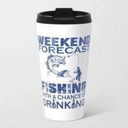WEEKEND FORECAST FISHING Travel Mug