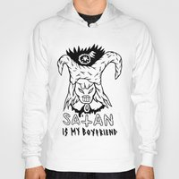 boyfriend Hoodies featuring SATAN IS MY BOYFRIEND by Shaltmira