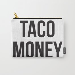 Taco Money Carry-All Pouch