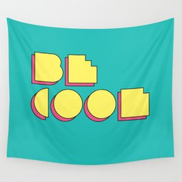 80s Be Cool Wall Tapestry