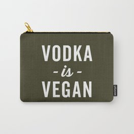 Vodka Is Vegan Funny Quote Carry-All Pouch
