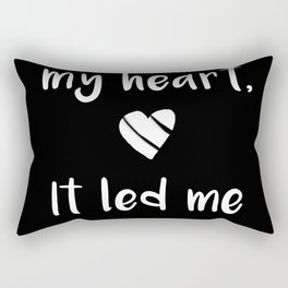 Kitchen quote - I followed my heart, it led me to the fridge. Rectangular Pillow