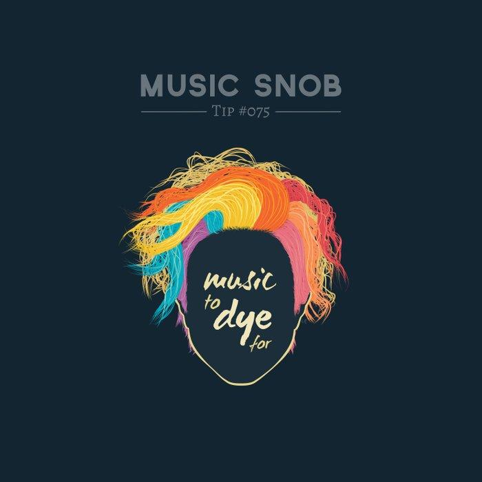 Music to DYE for — Music Snob Tip #075 Duvet Cover