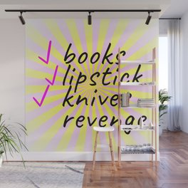 My Checklist...Books, Lipstick, Knives, and Revenge Wall Mural