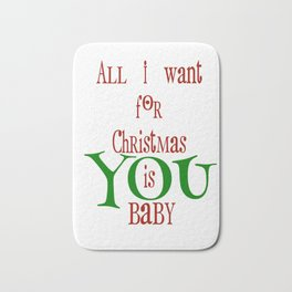 All I want for Christmas Bath Mat
