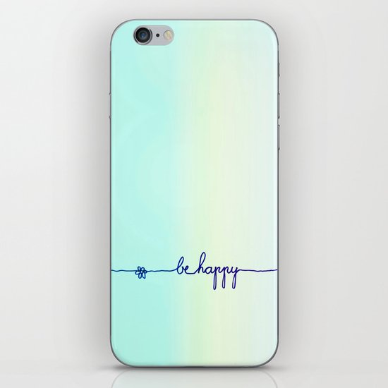 BE HAPPY iPhone Skin