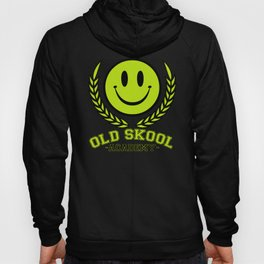 Old Skool Academy Rave Quote Hoody
