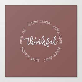 Thankful for Jesus and Autumn Canvas Print