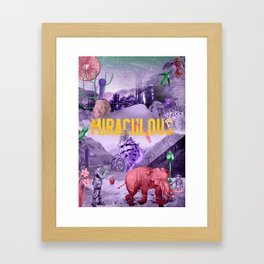 Miraculous Framed Art Print