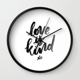 Love is Kind Wall Clock