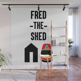Fred The Shed Wall Mural