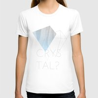 crystal T-shirts featuring CRYSTAL? by Halo Jones