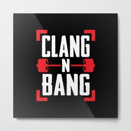 Clang N Bang Metal Print