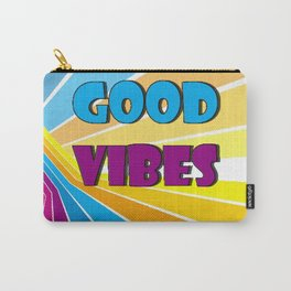 Only Good Vibes Carry-All Pouch