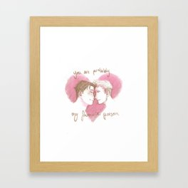 you're probably my favourite person Framed Art Print