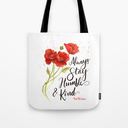 Stay Humble and Kind California Poppies Watercolor Tote Bag