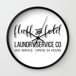 Fluff and Fold Laundry Service Co Wall Clock