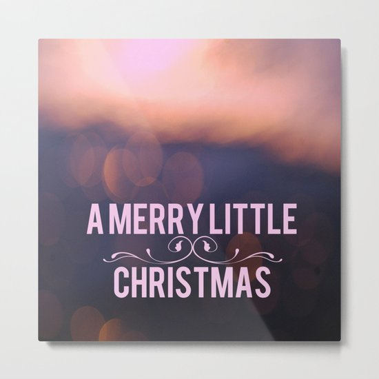 A Merry Little Christmas Metal Print