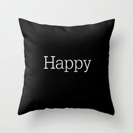 HAPPY! Black & White Throw Pillow