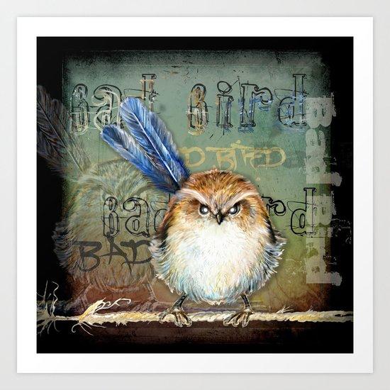 Bad bird Art Print