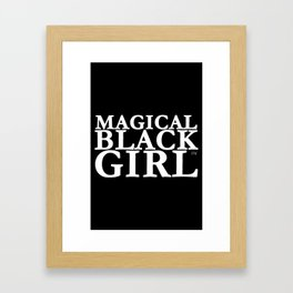 Magical Black Girl™  Framed Art Print