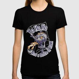 Yo Ho Ho And A Bottle Of Rum T-shirt