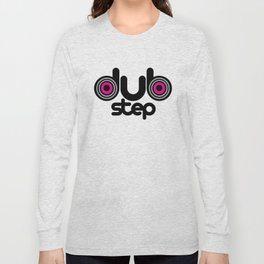Dubstep Speakers Rave Quote Long Sleeve T-shirt