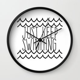 Just Keep Swimming Inspirational Quote Wall Clock