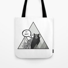 oh baby Tote Bag