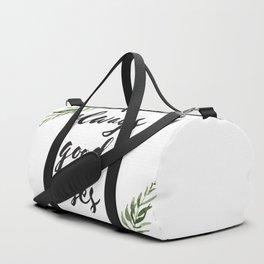 always good vibes Duffle Bag