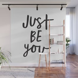 Just Be You black and white contemporary minimalism typography design home wall decor bedroom Wall Mural