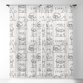 Inhale Exhale Maltese Sheer Curtain