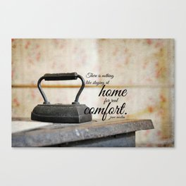 Jane Austen Quote Staying Home Real Comfort Canvas Print